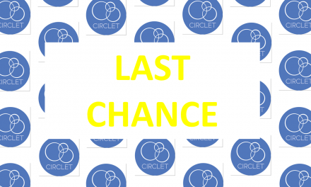LAST CHANCE to Apply for The CIRCLET Project!